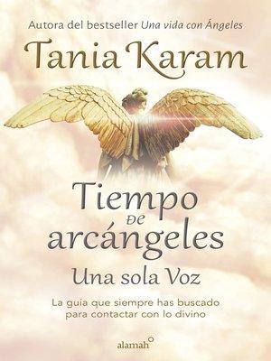 cover image of Tiempo de Arcángeles