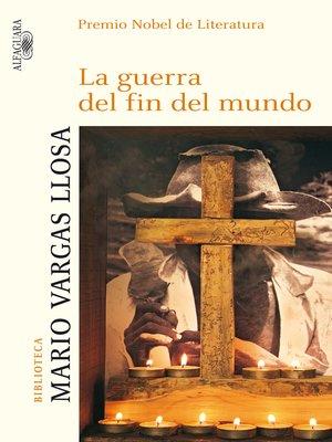 cover image of La guerra del fin del mundo