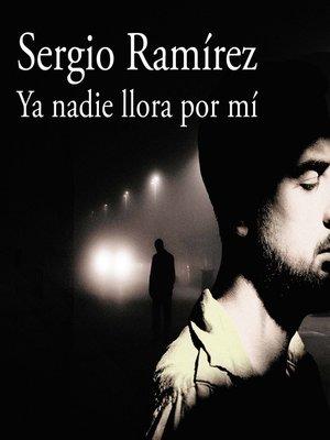 cover image of Ya nadie llora por mí