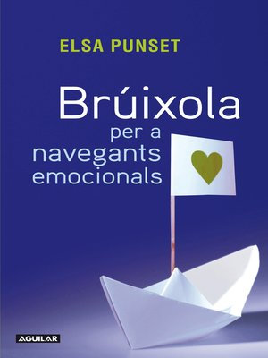 cover image of Brúixola per a navegants emocionals