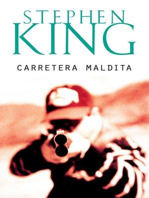 cover image of Carretera maldita