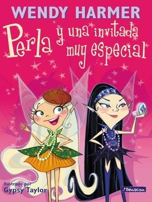 cover image of Perla y una invitada muy especial