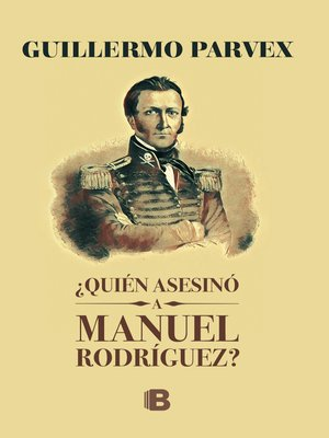 cover image of ¿Quién asesinó a Manuel Rodríguez?
