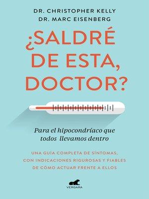 cover image of ¿Saldré de esta, doctor?