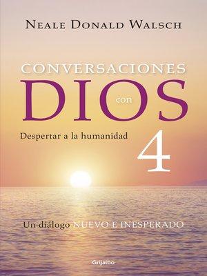 cover image of Conversaciones con Dios 4