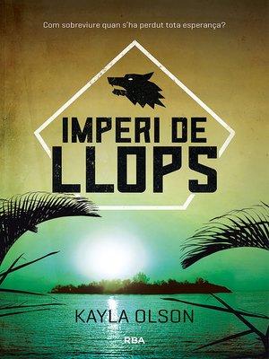 cover image of Imperi de llops
