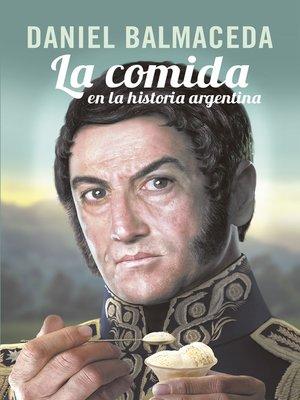 cover image of La comida en la historia argentina