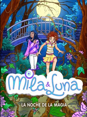 cover image of La noche de la magia (Mila & Luna 6)