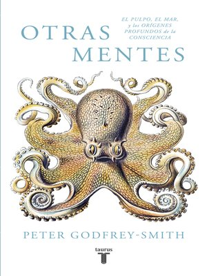 cover image of Otras mentes. El pulpo, el mar y los orígenes profundos de la consciencia