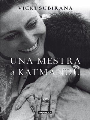 cover image of Una mestra a Katmandú