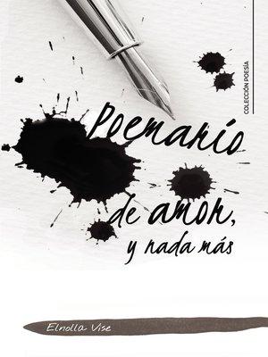 cover image of Poemario de amor, y nada más