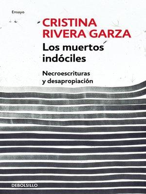 cover image of Los muertos indóciles