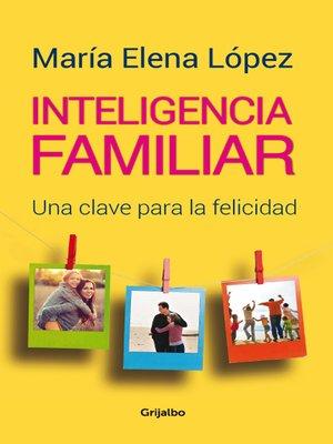 cover image of Inteligencia familiar