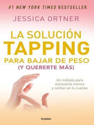 cover image of La solución tapping para bajar de peso (y quererte más)