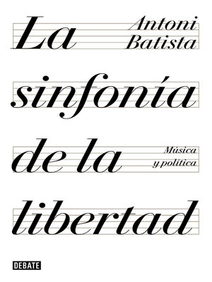 cover image of La sinfonía de la libertad