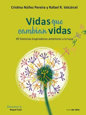 cover image of Vidas que cambian vidas