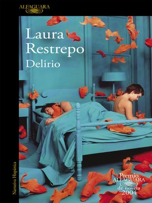 cover image of Delirio (Premio Alfaguara de novela 2004)