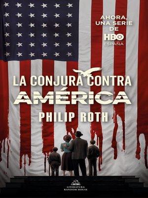 cover image of La conjura contra América
