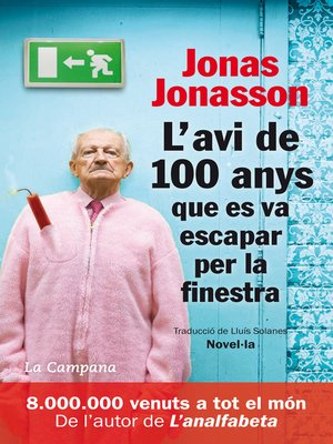 cover image of L'avi de 100 anys que es va escapar per la finestra