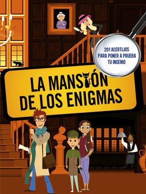 cover image of La mansión de los enigmas