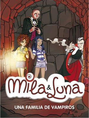 cover image of Una familia de vampiros (Mila & Luna 9)