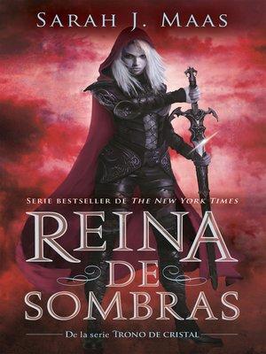 cover image of Reina de sombras (Trono de Cristal 4)