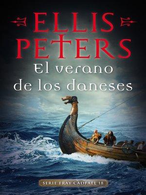 cover image of El verano de los daneses (Fray Cadfael 18)