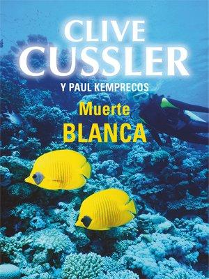 cover image of Muerte blanca (Archivos NUMA 4)
