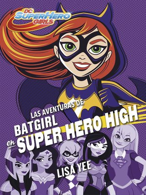 cover image of Las aventuras de Batgirl en Super Hero High