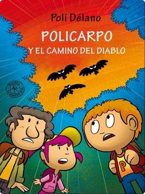 cover image of Policarpo y el camino del Diablo