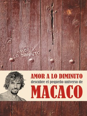 cover image of Amor a lo diminuto