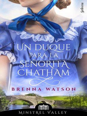 cover image of Un duque para la señorita Chatham