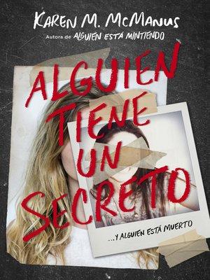 cover image of Alguien tiene un secreto