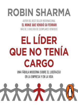 cover image of El líder que no tenía cargo