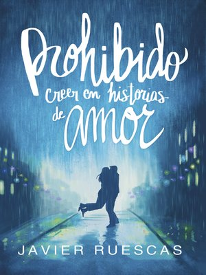 cover image of Prohibido creer en historias de amor