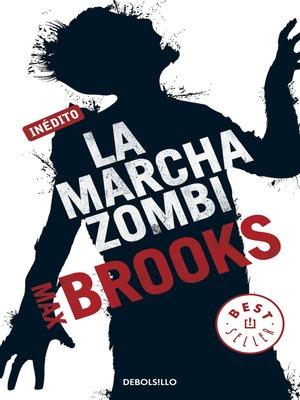 cover image of La marcha zombi