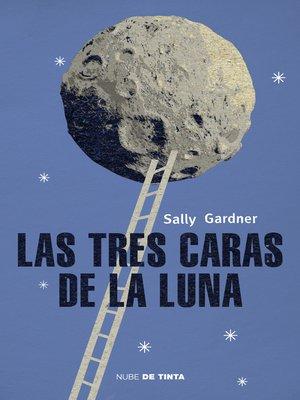 cover image of Las tres caras de la luna