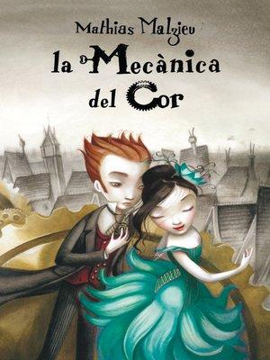 cover image of La mecànica del cor