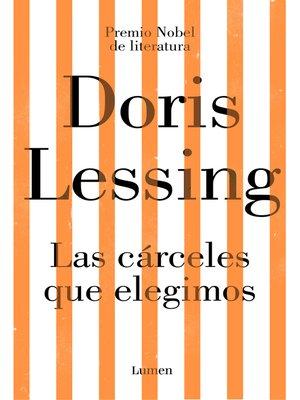cover image of Las cárceles que elegimos