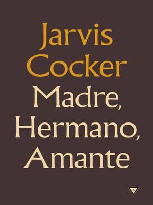 cover image of Madre, hermano, amante