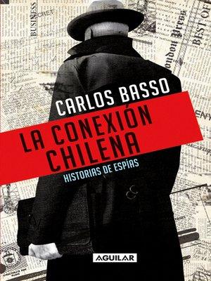 cover image of La conexión chilena