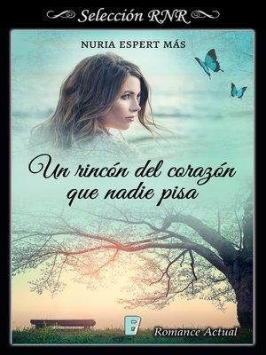 cover image of Un rincón del corazón que nadie pisa