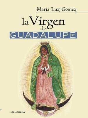 cover image of La Virgen de Guadalupe