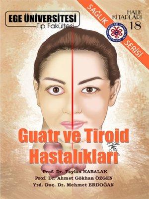 cover image of Guatr ve Tiroit Hastalıkları