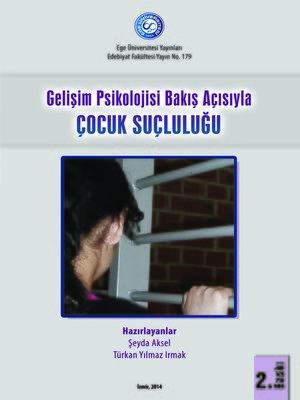 cover image of Gelişim Psikolojisi Bakış Açısıyla Çocuk Suçluluğu