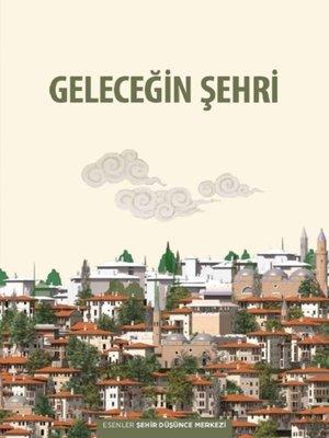 cover image of Geleceğİn Şehrİ