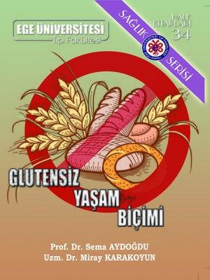 cover image of Glutensiz Yaşam Biçimi