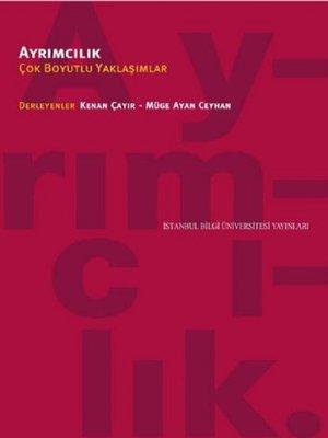 cover image of Ayrımcılık Çok Boyutlu Yaklaşımlar