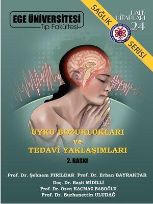 cover image of Uyku Bozuklukları ve Tedavi Yaklaşımları