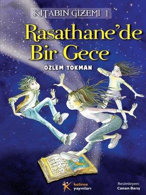 cover image of Rasathane'de Bir Gece